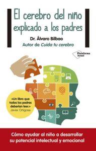 el cerebro del niño explicado a los padres libro