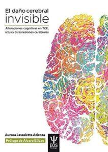 daño cerebral invisible libro