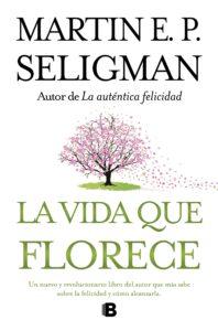 la vida que florece libro