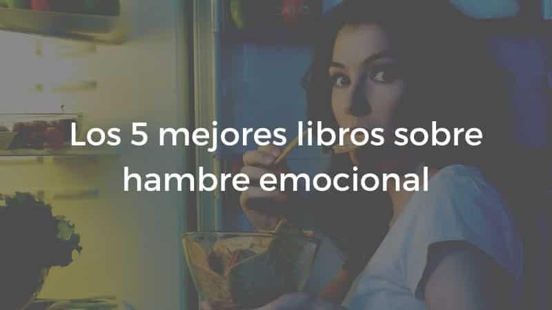 libros hambre emocional